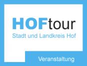 HOFtour-Veranstaltung